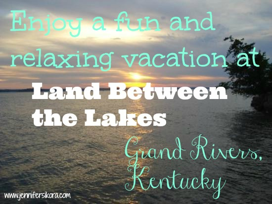 Memorial Weekend Fun at Land Between the Lakes in Grand Rivers Kentucky