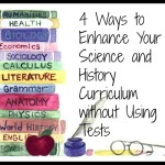 4 Ways to Enhance Your Homeschooling Learning without Tests