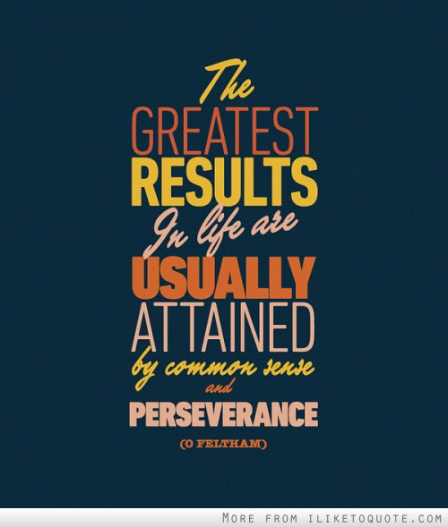 Perseverance and The Energy to Keep on Keeping On