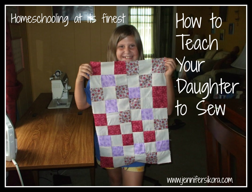 Sewing 101: How to Teach Your Daughter to Sew