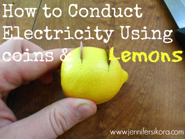 How to Conduct Electricity with Lemons