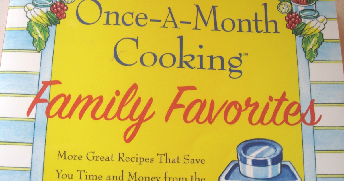 Once A Month Cooking – A New Cooking Experiment for Our Family