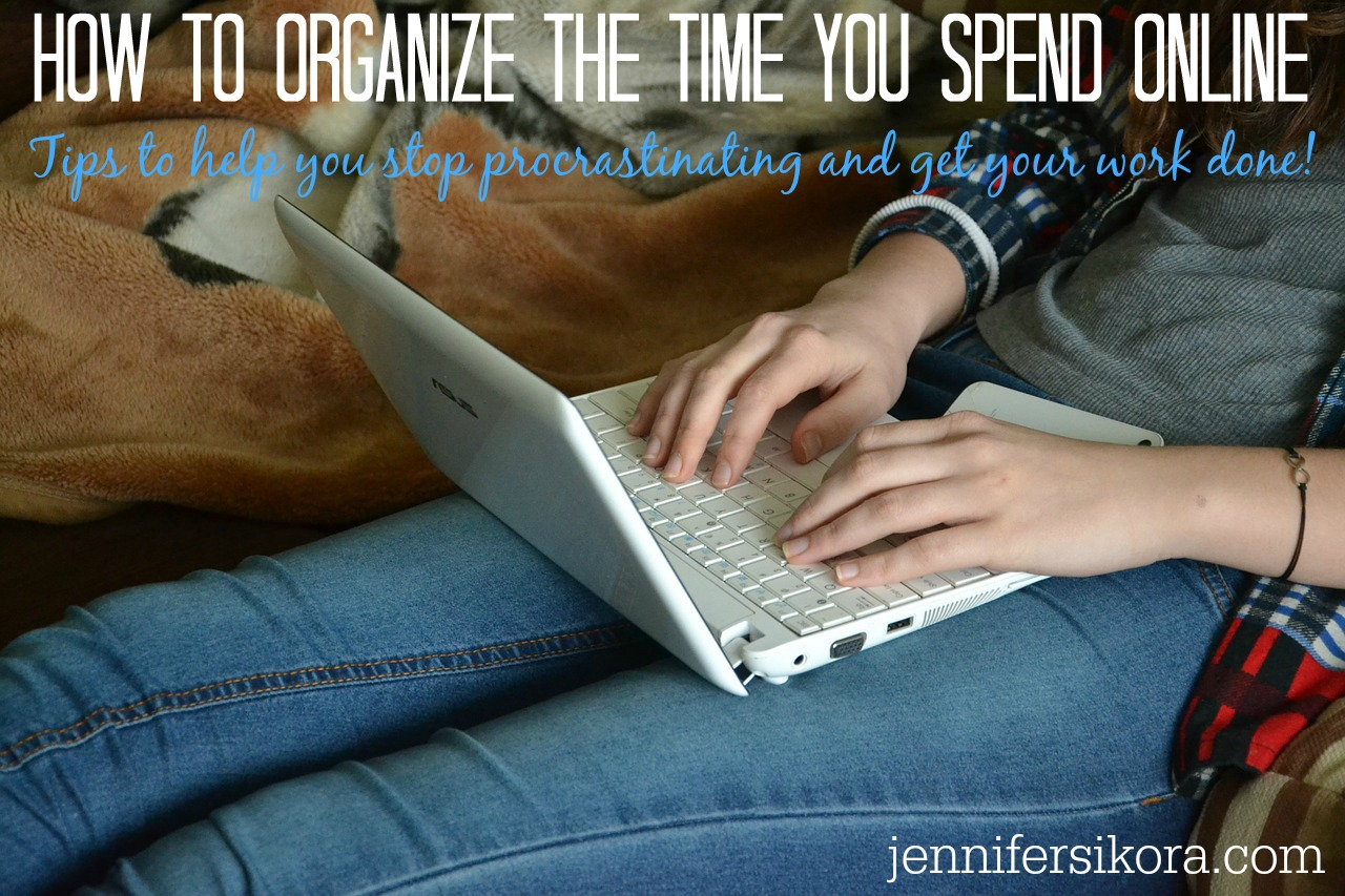 How to Organize Your Time Spent Online