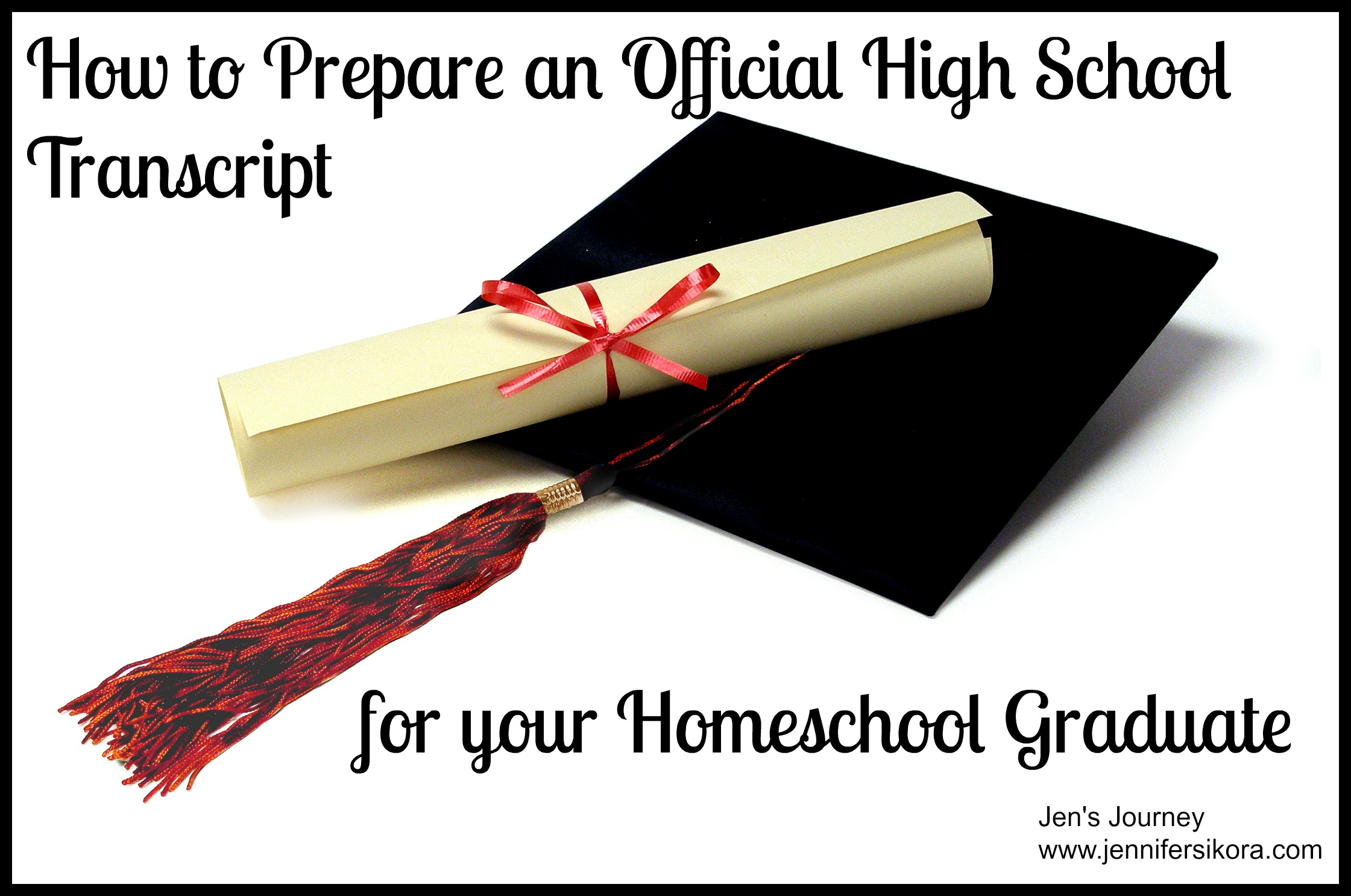 How to Prepare a High School Transcript for Your Homeschool Graduate