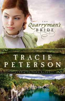 Book Review: The Quarryman's Bride by Tracie Peterson