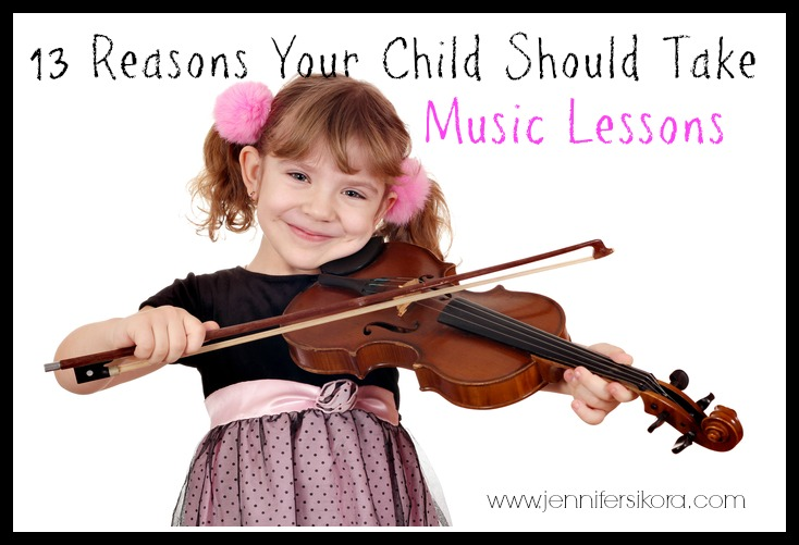 13 Reasons Your Child Should Take Music Lessons
