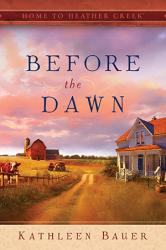 Home to Heather Creek Series – Before the Dawn and Sweet September