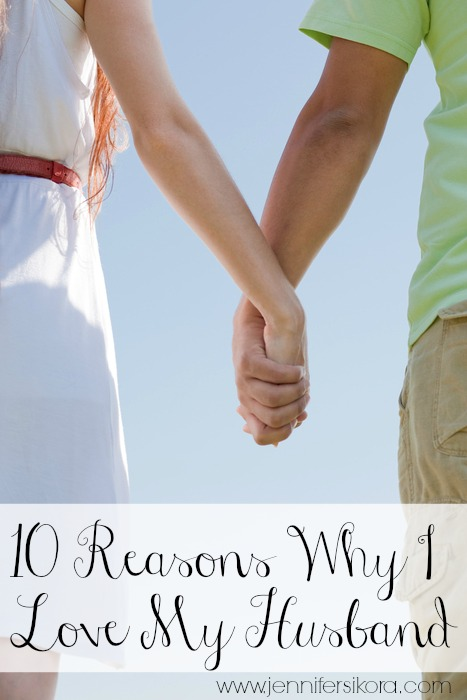 10 Reasons Why I Love My Husband #happywivesclub