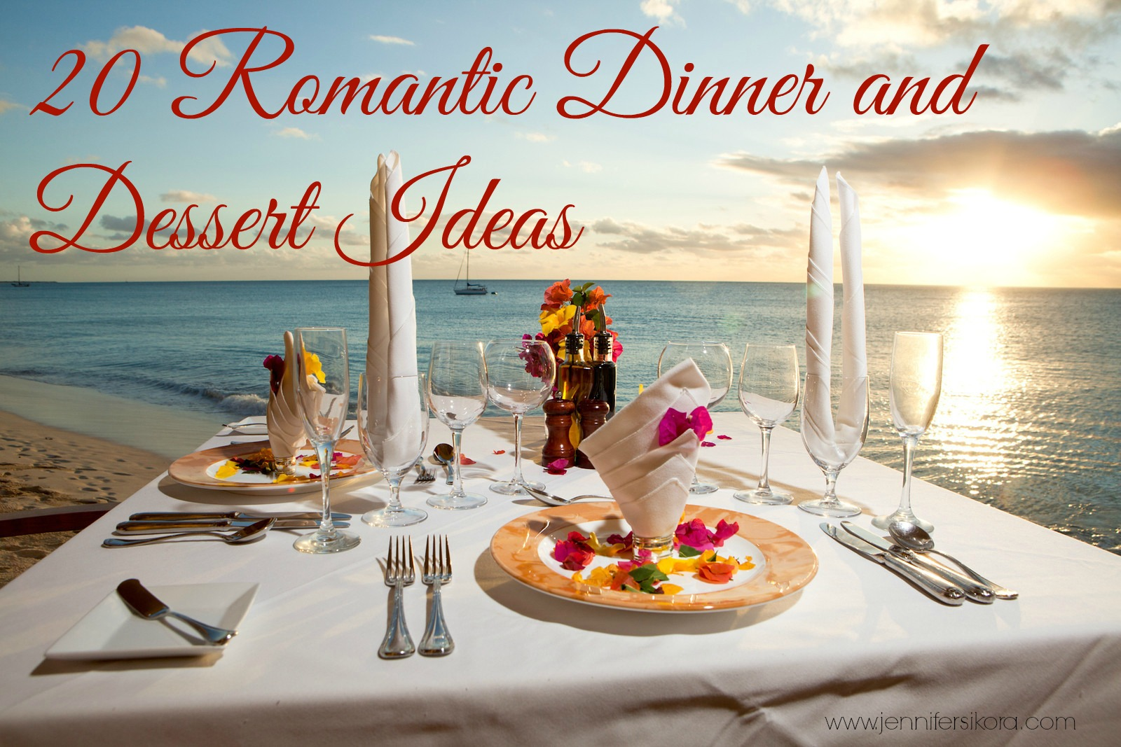20 Romantic Dinner and Dessert Ideas on Foodie.com