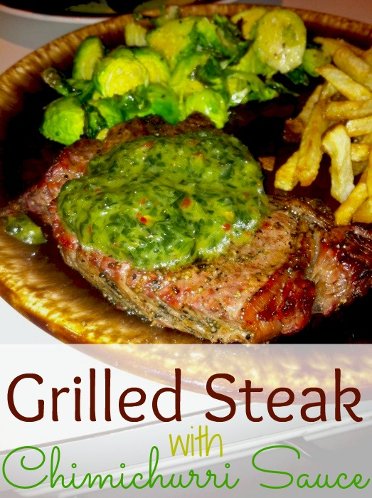 Grilled Steak with Chimichurri Sauce #15minutesupper #giveaway