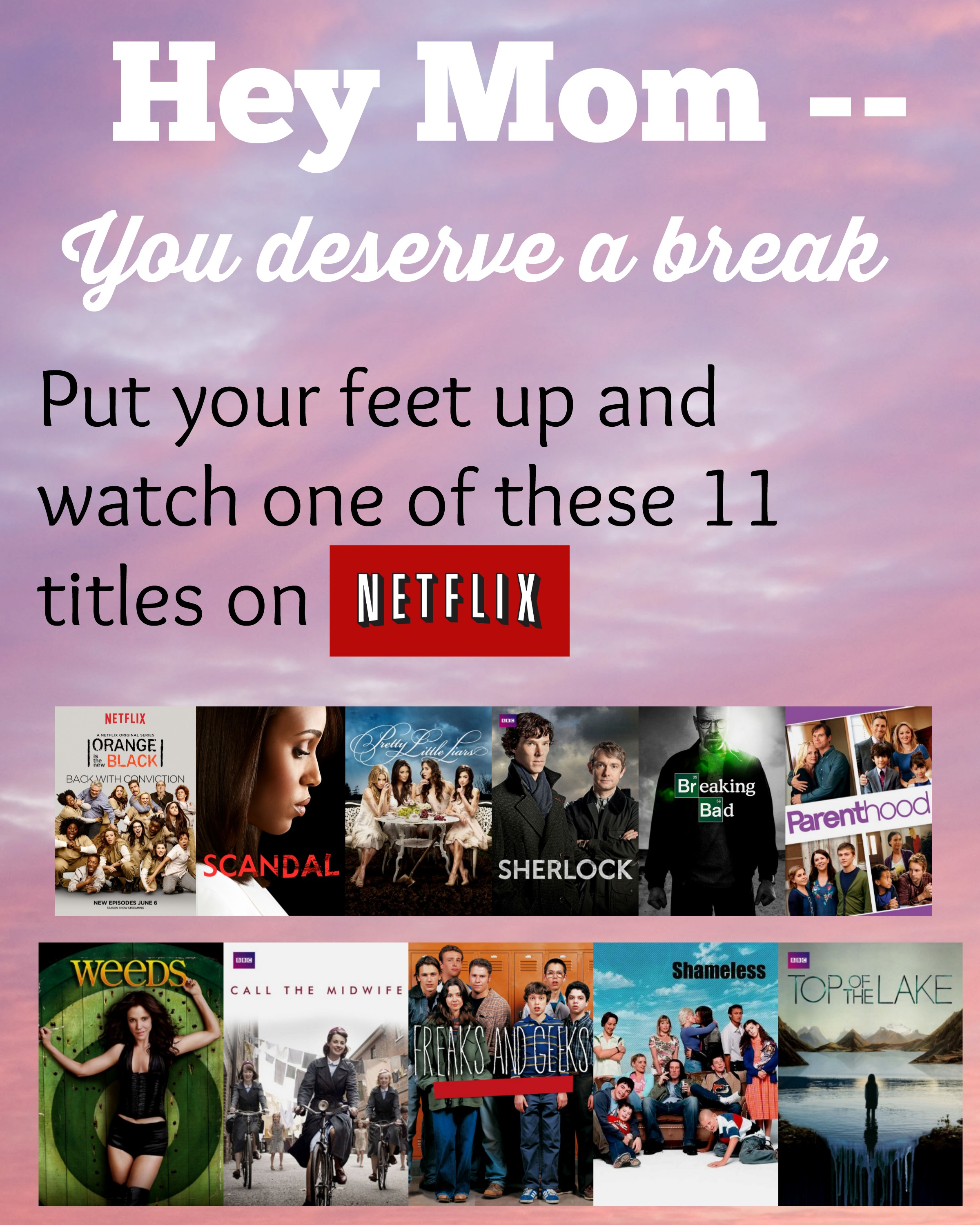 Hey Mom – Take a Break with these 11 Netflix Titles