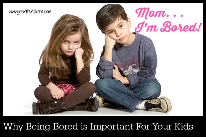 Why Being Bored is Important For Your Kids