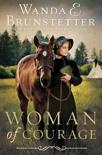 Woman of Courage by Wanda Brunstetter