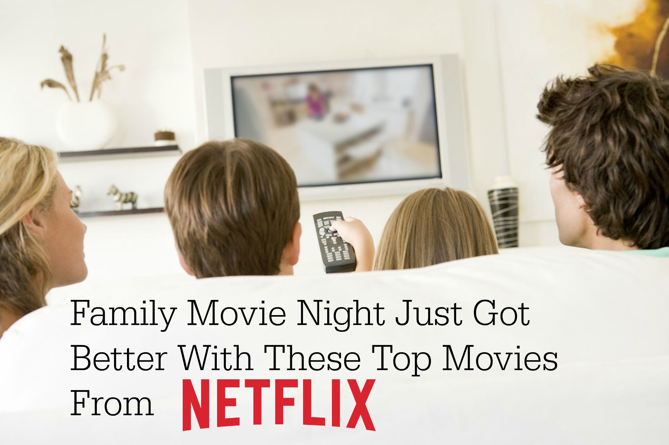 Create a Family Movie Night with these Netflix Titles
