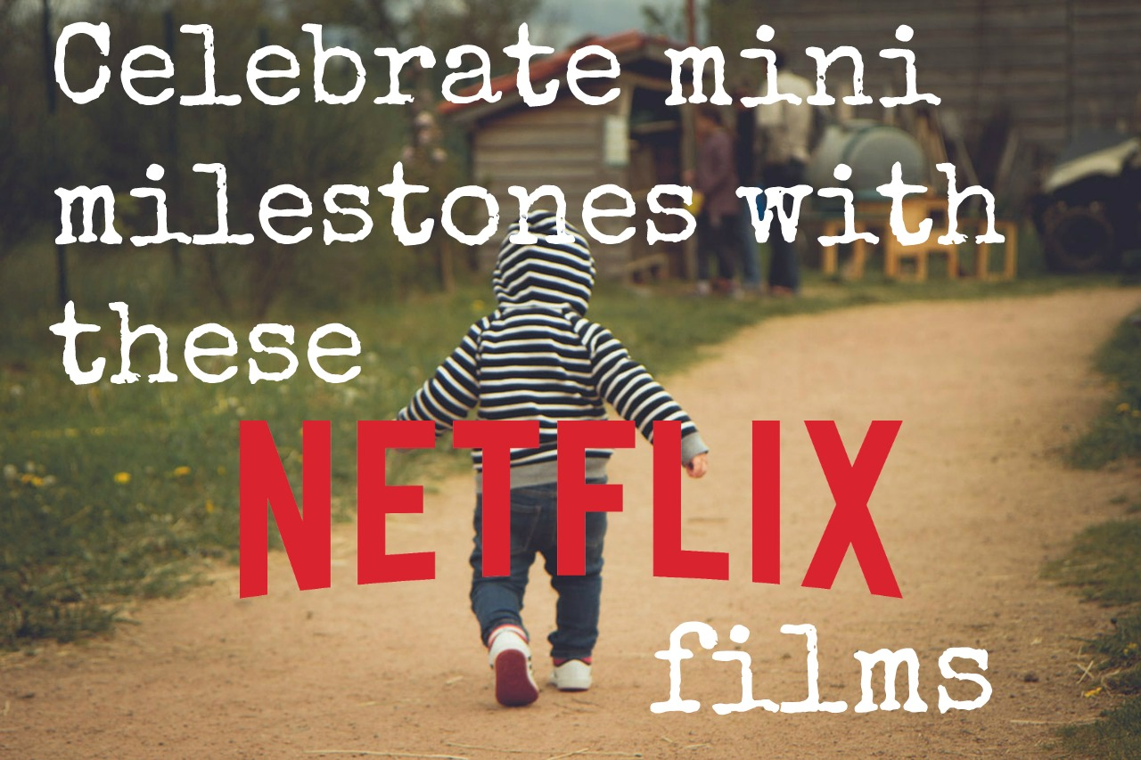 Netflix Titles to Celebrate Mini Milestones