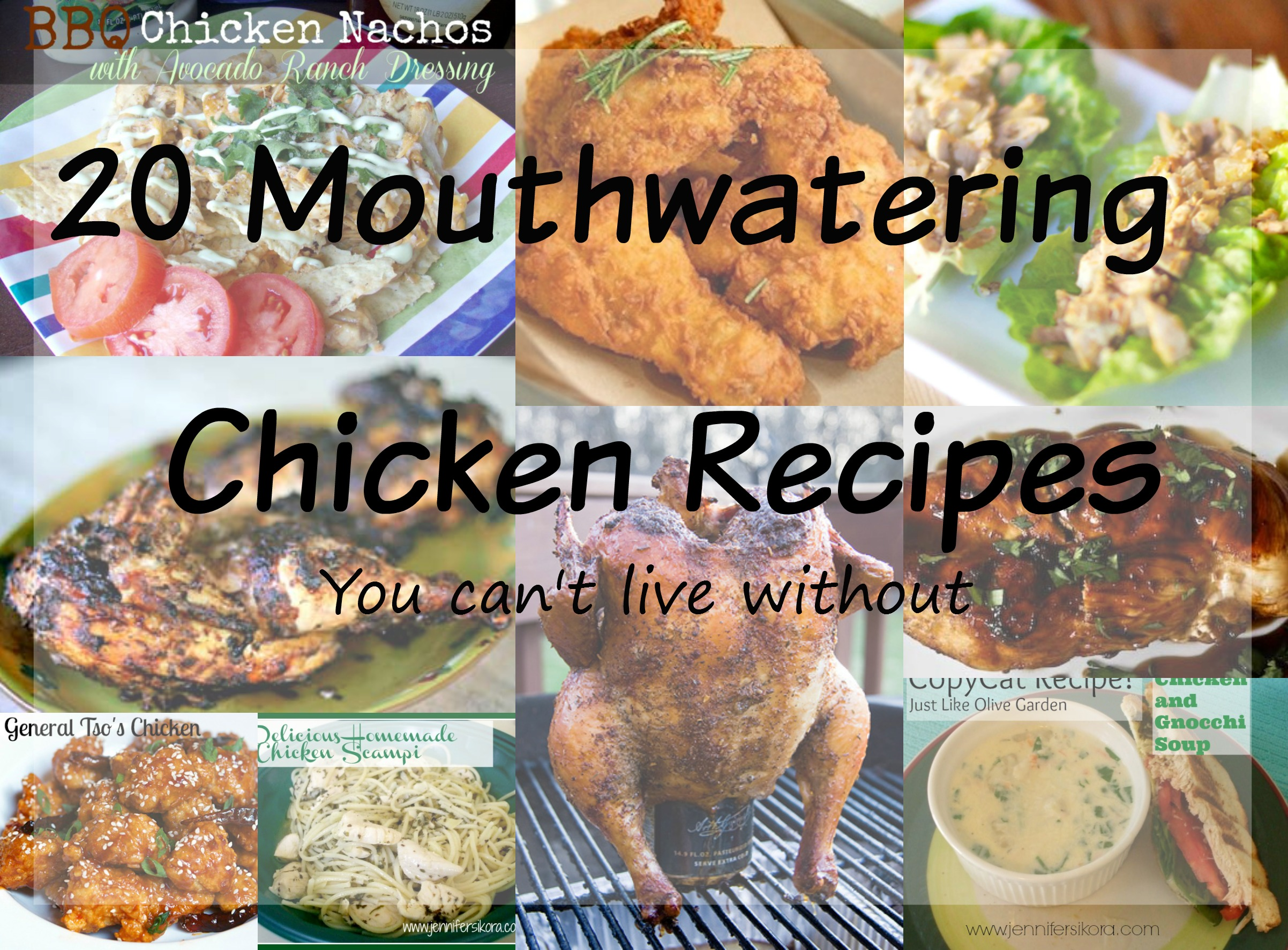 20 Delicious Chicken Recipes You Can't Live Without