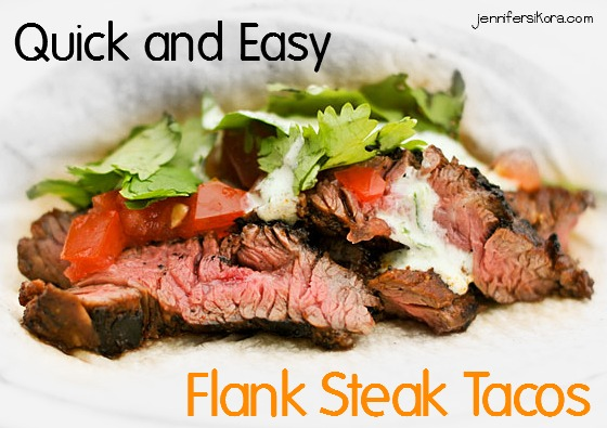 Quick and Easy Flank Steak Tacos and Other Delicious Meats from ...