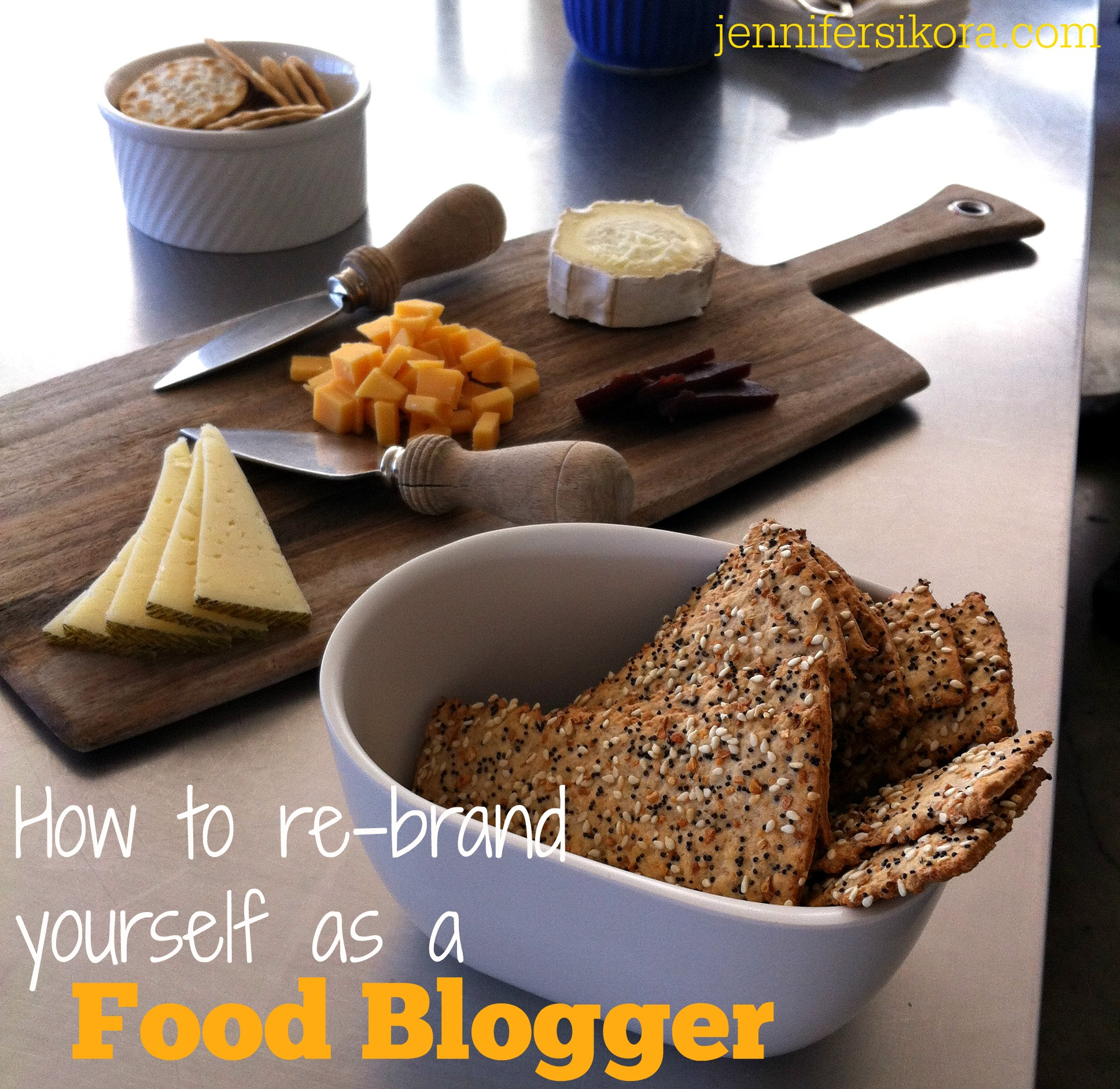 How to Rebrand Yourself as a Food Blogger and Make YOU Stand Out