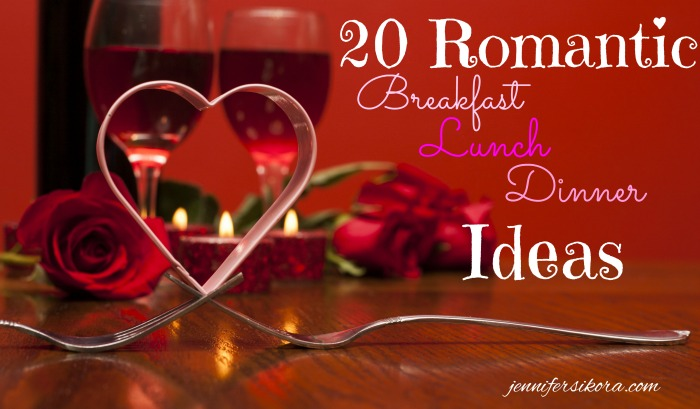 20 Romantic Breakfast Lunch and Dinner Ideas from Foodie.com