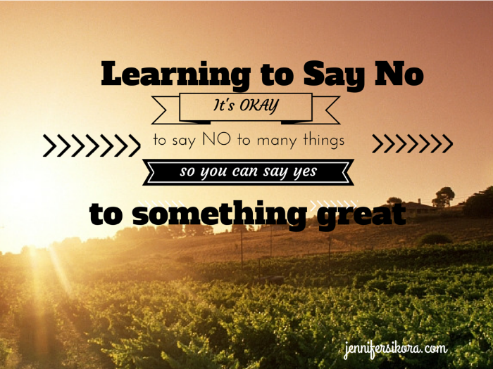 Learning That It is Okay to Say No to Some Things