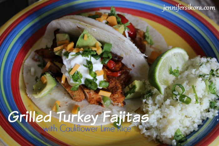 Grilled Turkey Fajitas with Cauliflower Lime Rice