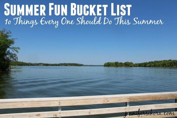 Summer Fun Bucket List – 10 Things Everyone Should Do This Summer