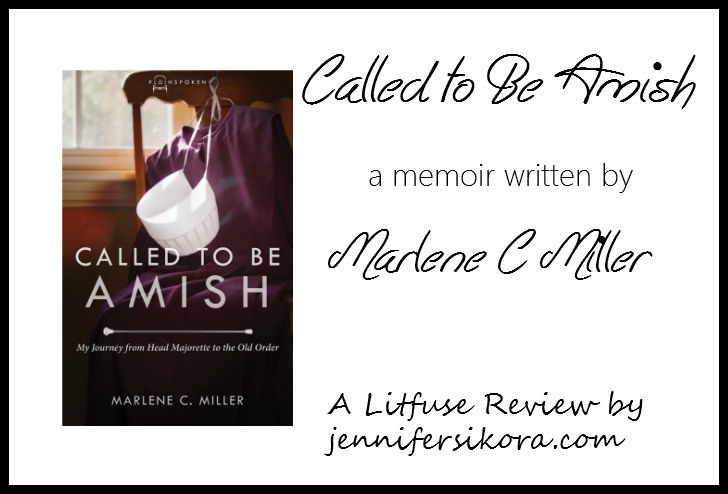 Book Review: Called to Be Amish by Marlene C. Miller