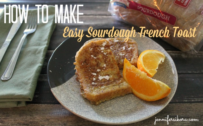 How to Make Easy Sourdough French Toast