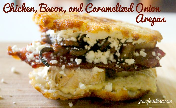 Chicken Bacon and Caramelized Onion Arepas