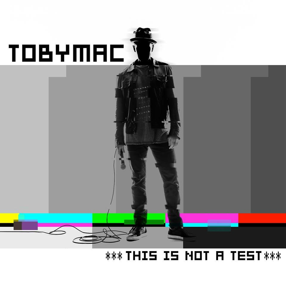 "TOBYMAC's New Album ""This Is Not A Test"""