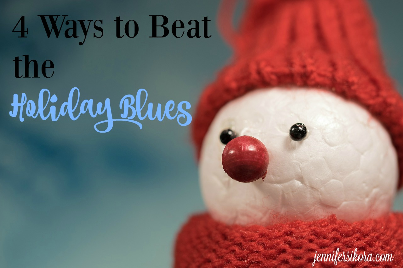 4 Ways to Beat the Holiday Blues