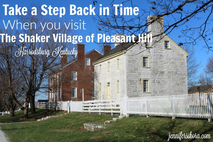 Take a Step Back in Time When You Visit The Shaker Village in Harrodsburg, KY