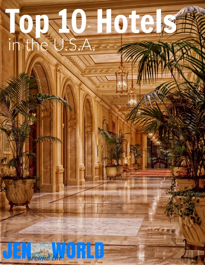Top 10 Hotels in the USA