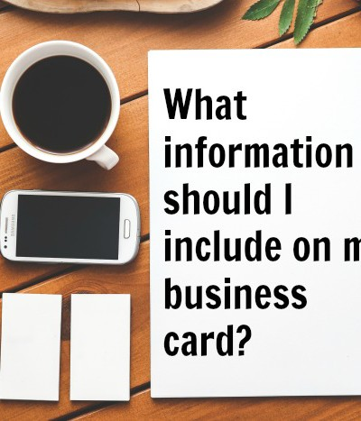 What Information Should I Put on My Business Card?