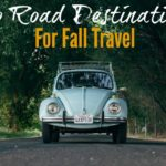 autumns-top-road-trip-destinations