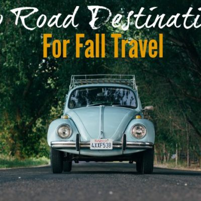 Autumn's Top Road Trip Destinations