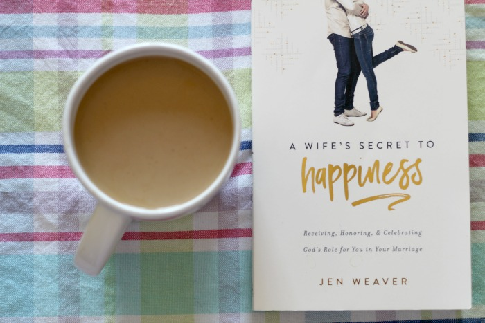 Learning How to Celebrate Your Role as Wife {+ a look at Jen Weaver's new Book A Wife's Secret to Happiness}