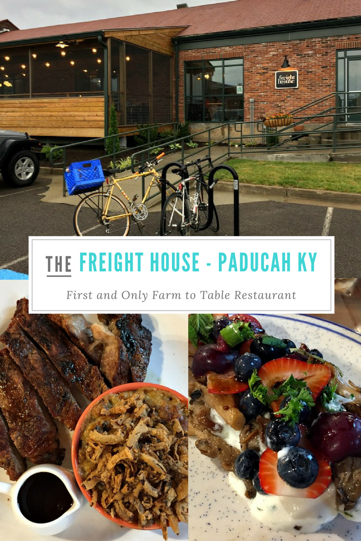 freight house in paducah ky first farm to table restaurant